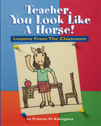 Teacher, You Look Like A Horse